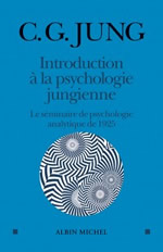 JUNG Carl Gustav Introduction à la psychologie Jungienne - Le séminaire de psychologie analytique de 1925 Librairie Eklectic